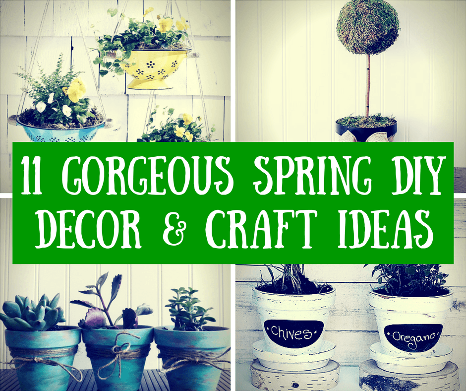 11 Gorgeous Spring DIY Decor & Craft Ideas