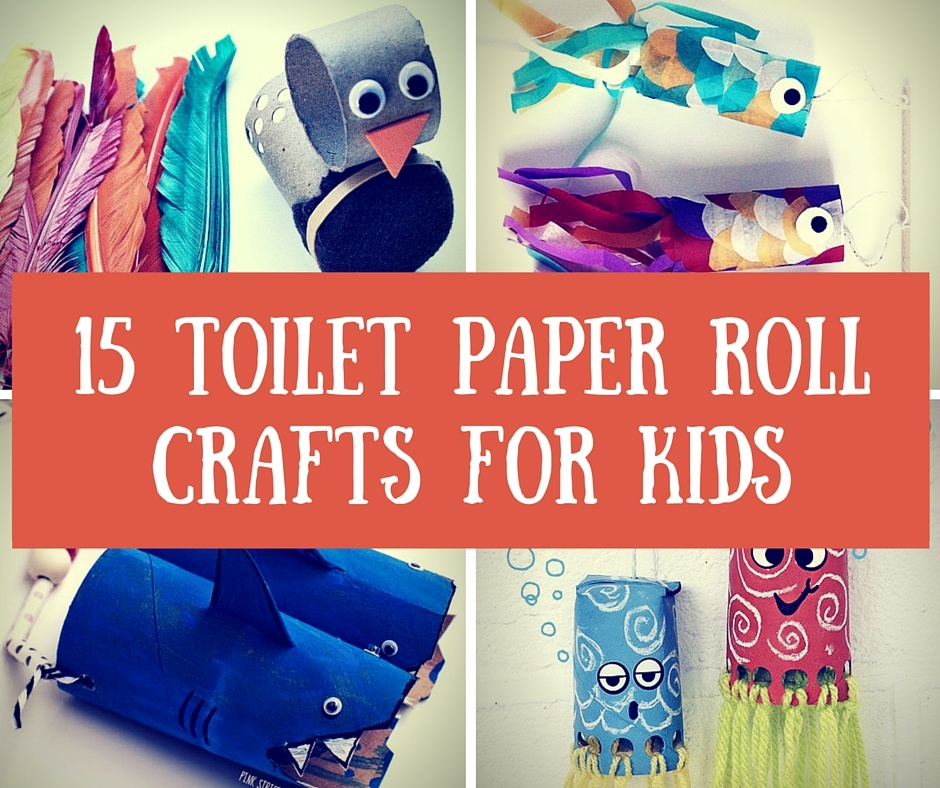 15 toilet paper roll crafts for kids homelovr for Fun crafts with toilet paper rolls