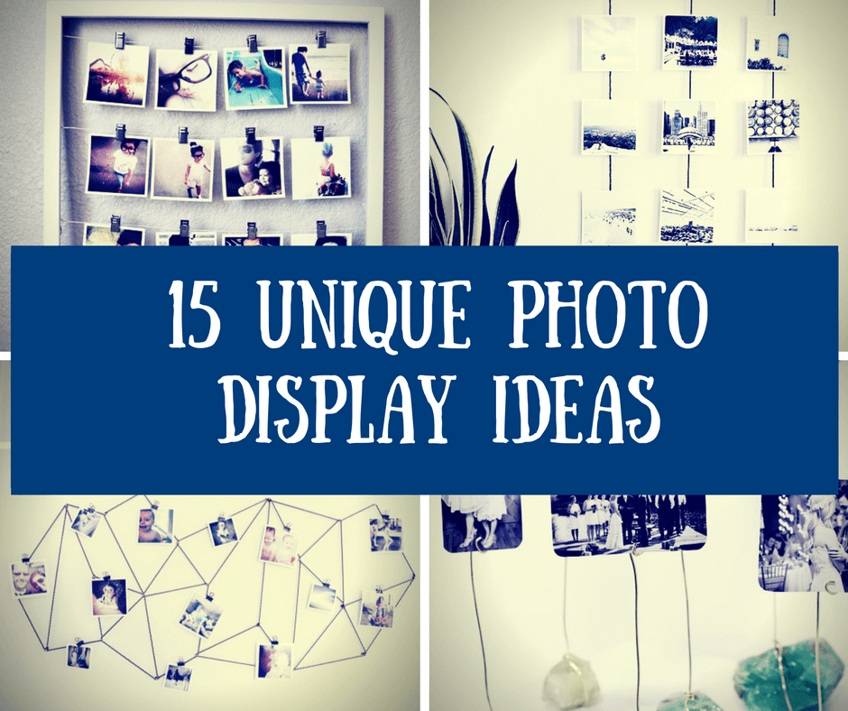 15 Unique Photo Display Ideas