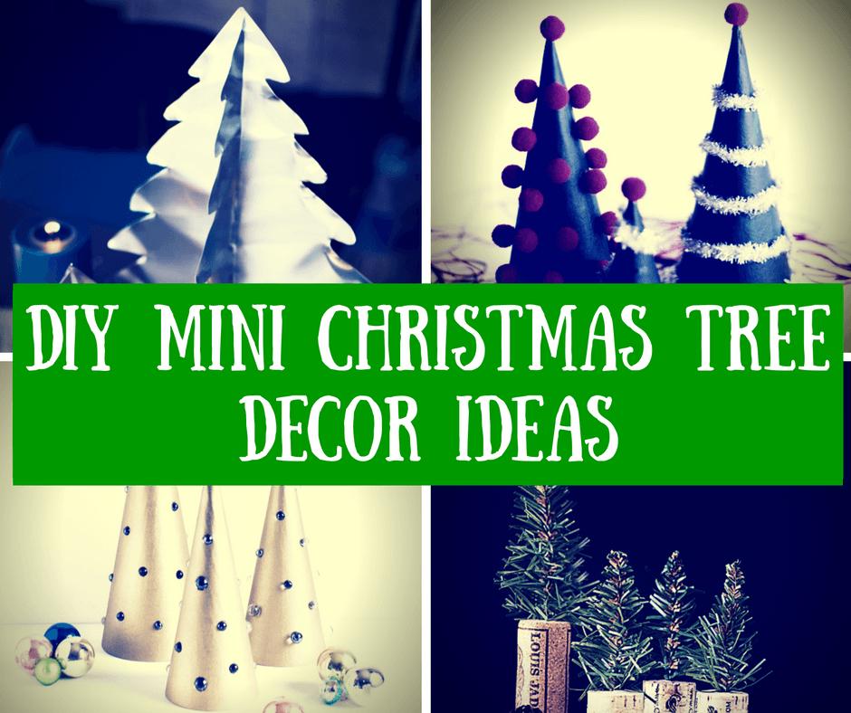 DIY Mini Christmas Tree Decor Ideas