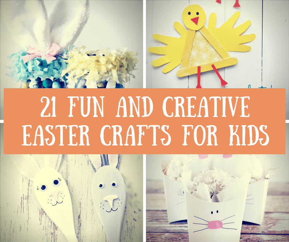 21 Fun and Creative Easter Crafts For Kids