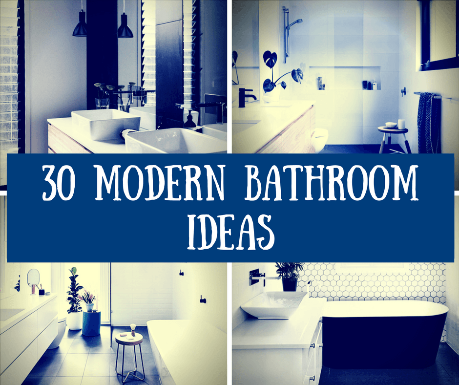 30 Modern Bathroom Ideas