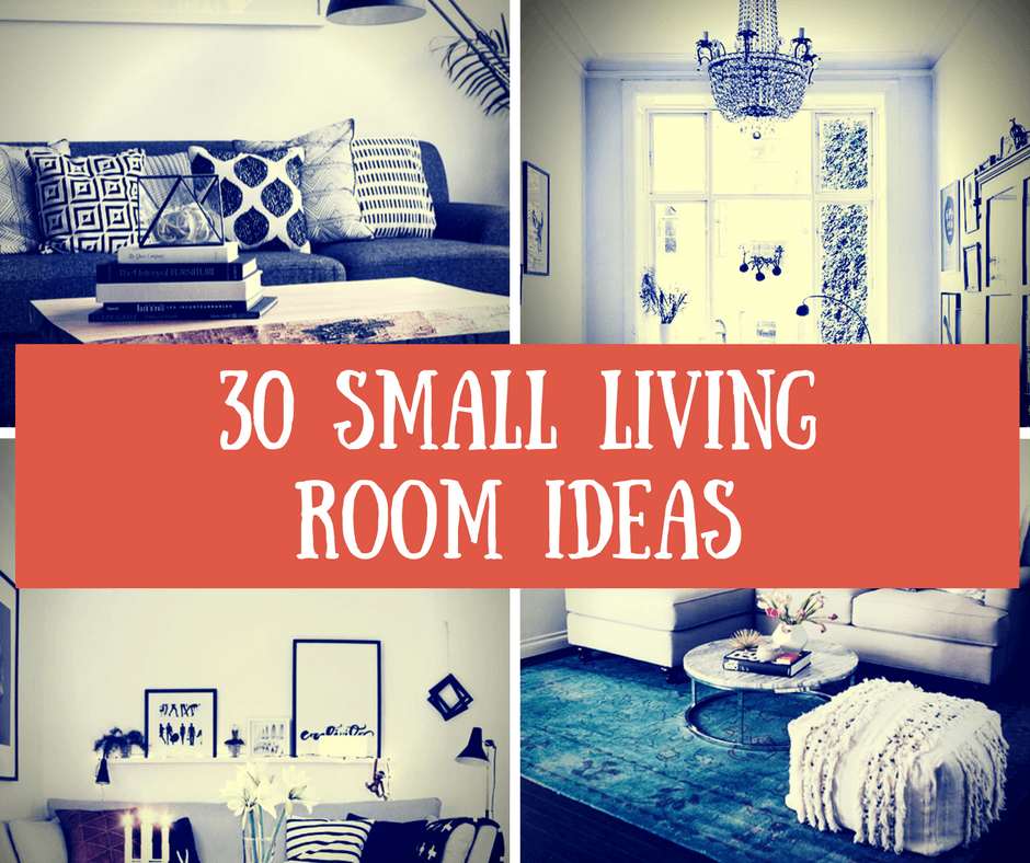 30 Small Living Room Ideas