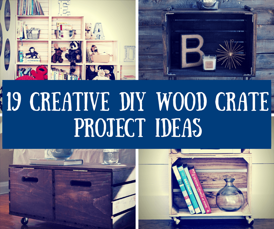 19 Creative DIY Wood Crate Project Ideas