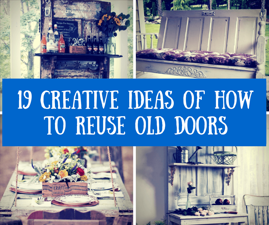 19 Creative Ideas of How to Reuse Old Doors