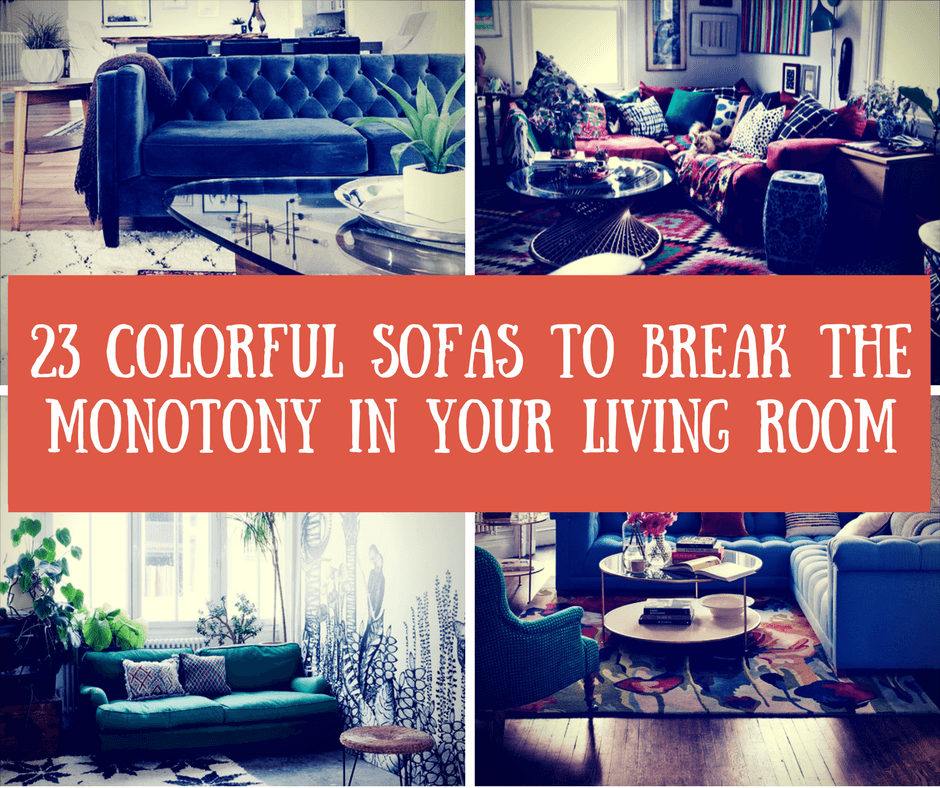 Colorful Sofas to Break the Monotony in Your Living Room